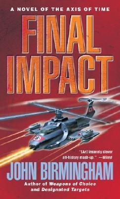 Final Impact By Birmingham, John