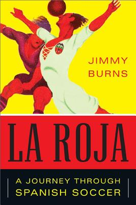 La Roja By Burns, Jimmy